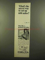1965 Delta Airlines Ad - Nicest Way to Eat Up 600 Miles