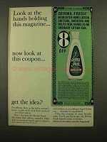 1965 Derma Fresh Hand Lotion Ad - Look at the Hands