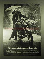 1973 Kawasaki Motorcycle Ad - Lets The Good Times Roll