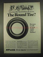 1967 Atlas Plycron Tire Ad - Why Does The In Crowd Go