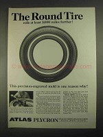 1967 Atlas Plycron Tire Ad - The Round Tire