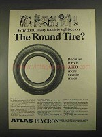 1967 Atlas Plycron Tire Ad - Som Many Tourists Sightsee