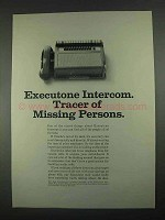 1967 Executone Intercom Ad - Tracer of Missing Persons