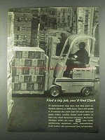 1967 Clark Lift Truck Ad - Find a Big Job