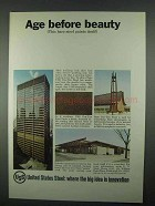1967 United States Steel Ad - Age Before Beauty