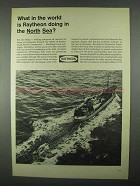 1967 Raytheon Submarine Signal Division Ad - North Sea