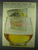 1967 Country Club Malt Liquor Ad - Beer Leaves Off
