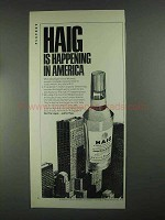 1967 Haig Scotch Ad - Is Happening in America