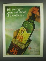 1967 J&B Scotch Ad - Will Your Gift Come Out Ahead