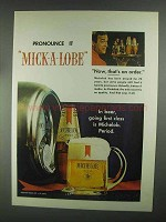 1967 Michelob Beer Ad - Pronounce it Mick-A-Lobe