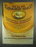 1967 Old Grand-Dad Bourbon Ad - This Father's Day