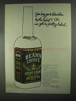 1967 Jim Beam Beam's Choice Bourbon Ad - By the Label