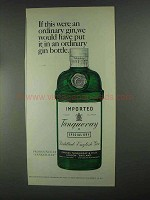 1967 Tanqueray Gin Ad - If This Were Ordinary