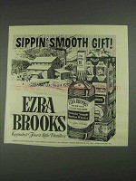1967 Ezra Brooks Bourbon Ad - Sippin' Smooth Gift