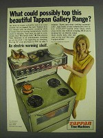 1967 Tappan Gallery Range Ad - What Could Top This?