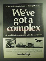 1968 Canadian Pacific Railroad Ad - We've Got a Complex
