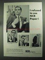 1968 NCR Paper Ad - I Refused to Use NCR Paper