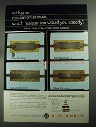 1968 Allen-Bradley Hot-Molded Resistors Ad - Reputation