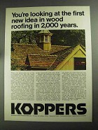 1968 Koppers Company Ad - New Idea in Wood Roofing
