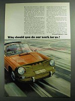 1968 Porsche Car Ad - Should You Do Our Work For Us?