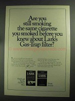 1968 Lark Cigarettes Ad - Still Smoking The Same