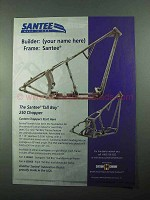 2004 Santee Tall Boy 250 Chopper Motorcycle Frame Ad