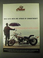 2000 Indian Scout Motorcycle Ad - Afraid of Commitment?