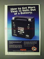 2000 Yuasa Battery Ad - Get More Than 12 Volts Out Of