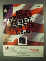 1999 Yuasa Battery Ad - So Proudly We Hail From U.S.A.