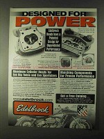 1999 Edelbrock Cylinder Heads Ad - Designed for Power