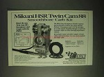 1999 Mikuni HSR Twin Cam 88 Smoothbore Carb Kit Ad