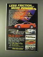 1999 Royal Purple Synthetic Motor Oil Ad, Less Friction