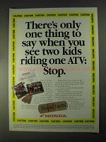 1998 Honda ATVs Ad - When You See Two Kids Riding