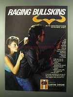 1986 Custom Chrome Bullskins Jacket Ad - Raging