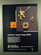 1985 Stamper Black Hills Gold Jewelry Ad - Our Colors