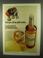 1968 I.W. Harper Bourbon Ad - Give All Our Gold Medals