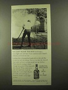 1968 Jack Daniel's Whiskey Ad - We Can't Blame the Boys