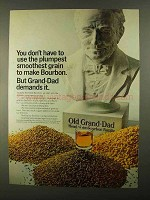 1968 Old Grand-Dad Bourbon Ad - Plumpest Grain