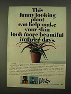 1968 Vedra Cream and Lotion Ad - Funny Looking Plant