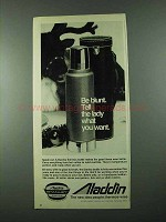 1975 Aladdin Stanley Thermos Bottle Ad - Be Blunt