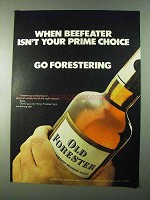 1975 Old Forester Bourbon Ad - Beefeater Isn't Prime