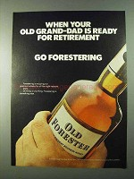 1975 Old Forester Bourbon Ad - Grand-Dad Retirement