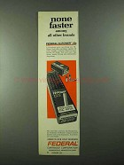 1974 Federal Hi-Power 22 Cartridges Ad - None Faster