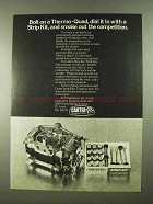 1974 Carter Therom-Quad Carburetor and Strip Kit Ad