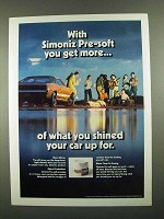 1974 Simoniz Pre-Soft Wax Ad - You Get More