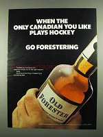1974 Old Forester Bourbon Ad - Canadian Plays Hockey