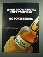 1973 Old Forester Bourbon Ad - Crown Royal Isn't Bag
