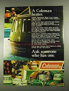 1972 Coleman Heaters Ad - Ask Someone Who Has One