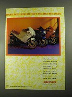 1987 Ducati Paso Motorcycle Ad - Isn't Only Hot Color