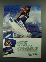 1987 Yamaha WaveJammer Ad - Jam Your Jams